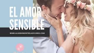 El don de la sensibilidad en el amor