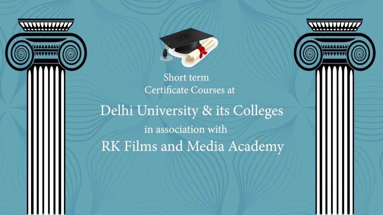 Certificate Courses At Delhi University And Du Colleges Youtube