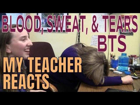 My Teacher Reacts Part 5: Blood Sweat & Tears BTS | Non Kpopper Reaction