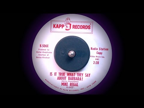 Mike Regal - Is it True what They Say about Barbara? (1963)