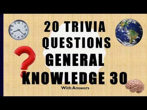 20 Trivia Questions (General Knowledge) No. 30