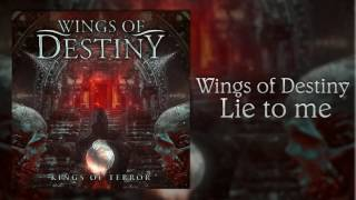 Wings of Destiny – Lie to Me