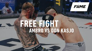 FAME MMA 4 FREE FIGHT: Ambro vs Don Kasjo (K-1)