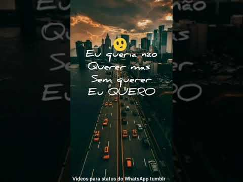 Vídeo Para Status Do Whatsapp Tumblr Com Frase Youtube