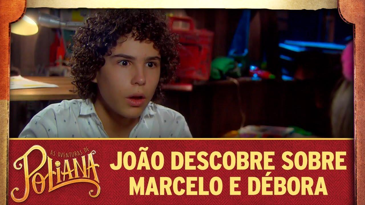 João descobre sobre Marcelo e Débora | As Aventuras de Poliana