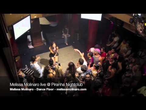 Melissa Molinaro - Dance Floor (Live at Piranha Nightclub)