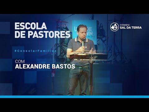 Escola de Pastores - Pr. Alexandre Bastos