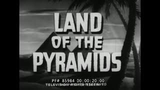 CAIRO EGYPT & LUXOR  1940s TRAVELOGUE MOVIE  GREAT PYRAMID  KING TUT 85984