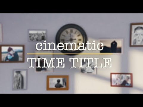 cinematic time title after effects template youtube. Black Bedroom Furniture Sets. Home Design Ideas