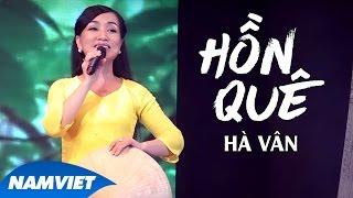 Hồn Quê - Hà Vân (MV OFFICIAL)