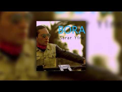 Bora - Sarar Yine