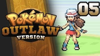 I'M A GOOD LOVER?!? - Pokemon Outlaw Version Nuzlocke Part 5 GBA ROM Hack
