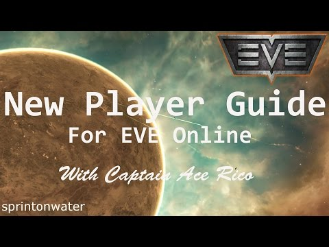 EVE Online Tutorial: A New Player Guide; Get Moving In The Right Direction!