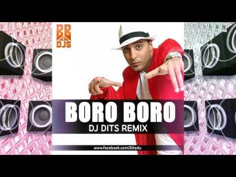 Boro Boro - Dj Dits Remix | Full Audio