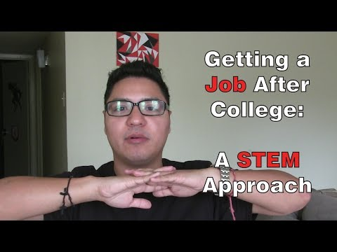 Getting a Job after College: a STEM Approach