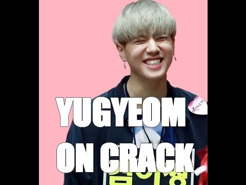 YUGYEOM ON CRACK