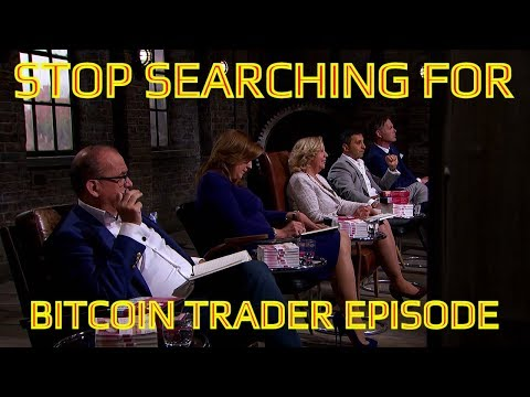 Why You Will Never Find The Bitcoin Trader Dragons Den Episode!