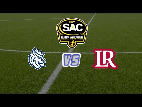 2017 SAC Men's Lacrosse Tournament Match 3: #1 Lenoir-Rhyne vs #4 Queens