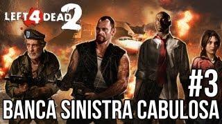 LEFT 4 DEAD 2 - BANCA SINISTRA CABULOSA #3 - AEROMORTO