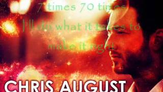 chris august 7x70 w lyrics