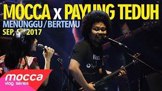 Video Mocca X Payung Teduh: Menunggu Untuk Bertemu (Unreleased Project, Part. 1) download MP3, 3GP, MP4, WEBM, AVI, FLV Oktober 2017