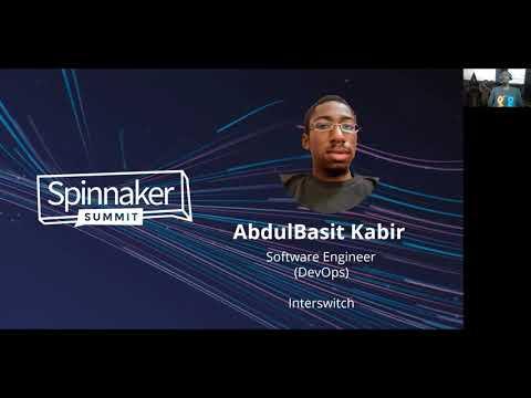 Build a Spinnaker pipeline in highly regulated bank environment - AbdulBasit Kabir