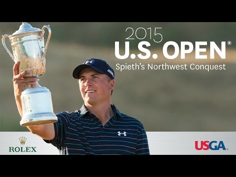 2015 U.S. Open: Spieth's Northwest Conquest