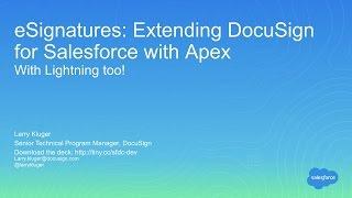 Integrate eSignatures into Your App using DocuSign?s New Apex SDK and Lightning
