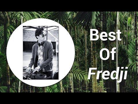 Best Of Fredji - Top Fredji Songs