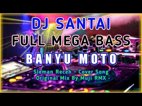 dj-slow-banyu-moto-🔊-remix-full-bass-2020-•-sleman-receh-(cover)