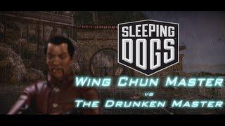 Sleeping Dogs: Wing Chun Master Wei vs. The Drunken Master