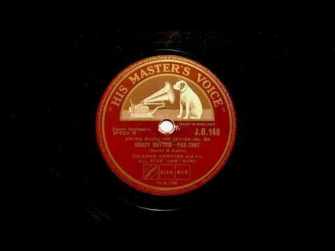 CRAZY RHYTHM Coleman Hawkins with Django Reinhardt 1937