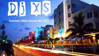 Baixar Summer House Mix - Dj XS Summer Vibes House Mix 2013