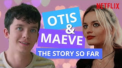 Otis & Maeve: The Story So Far PART ONE | Sex Education
