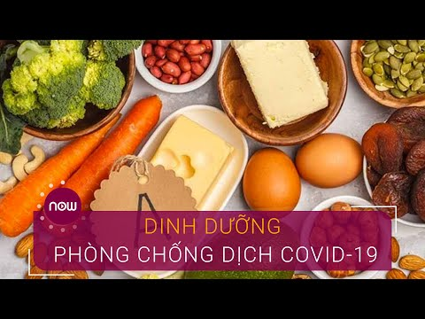 Bí quyết dinh dưỡng phòng chống dịch Covid-19 | VTC Now