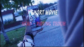 Download Lagu Akad - Payung Teduh (Official Music Video) || Short Movie Mp3