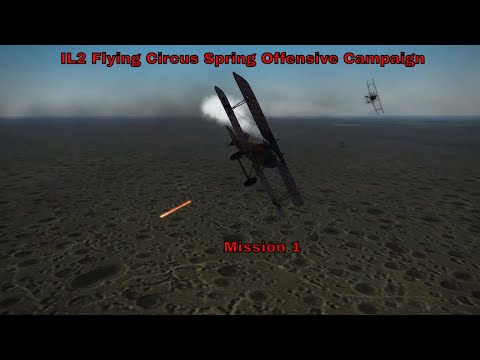 IL2 Flying Circus Spring Offensive Campaign Mission 1 (1440p 60)