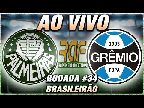 Palmeiras x GrêmioRS Ao Vivo l Campeonato Brasileiro l 34ª Rodada