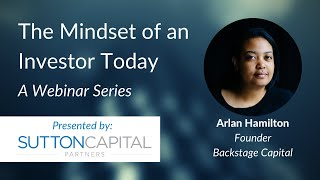 The Mindset of an Investor Today: Arlan Hamilton with Nancy Hammerman