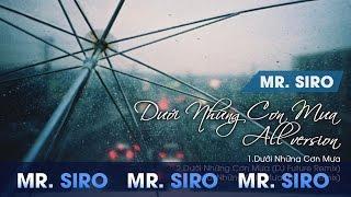 Mr Siro - Dưới Những Cơn Mưa - All version