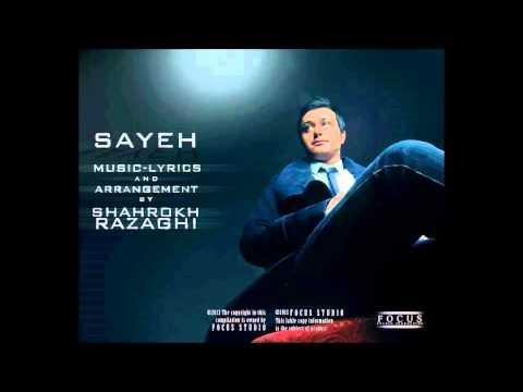 Shahrokh Razaghi - Sayeh