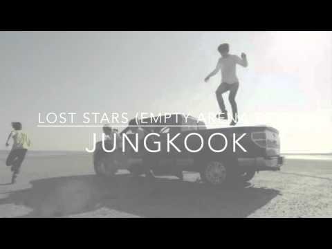 Lost Stars - Jungkook (Empty Arena Edit)