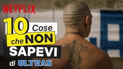 10 cose che non sapevi di Ultras | Netflix Italia