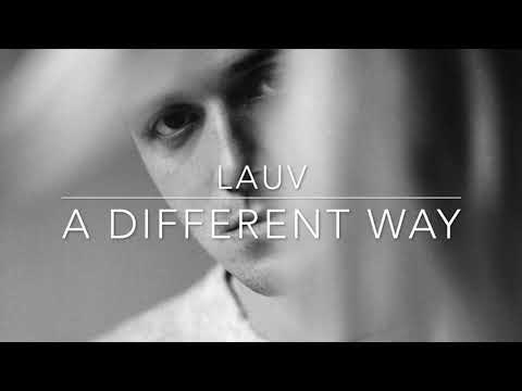Lauv - A Different Way (Acoustic)
