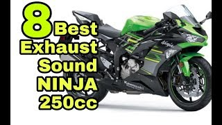8 BEST Exhaust Sound Ninja 250R and Kawasaki Ninja 250 FI