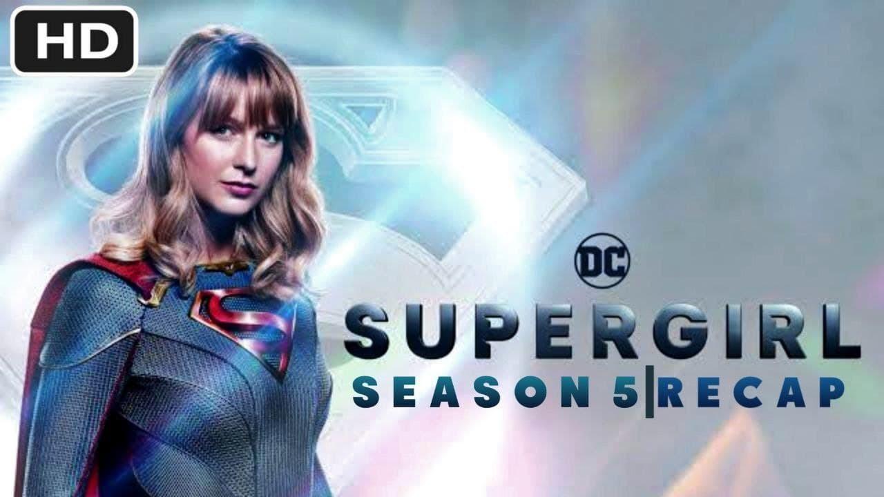 Download Supergirl Season 5 Recap