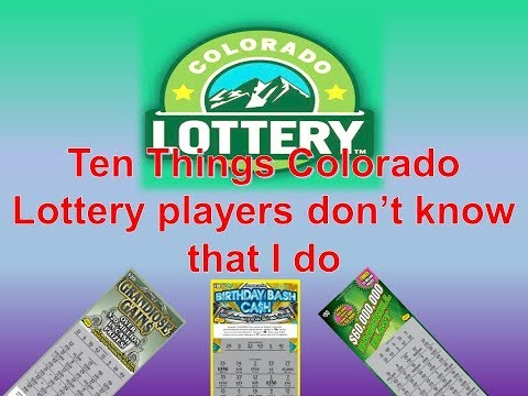 Ten Things Colorado Lottery players probably don't know that I do