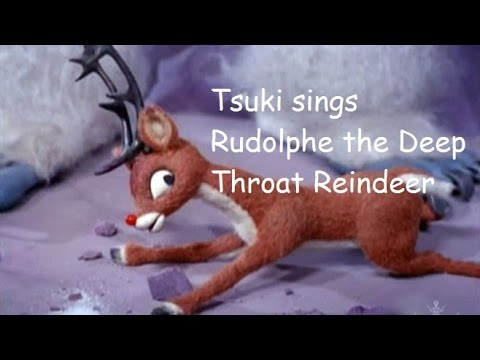 Rudolf the deepthroat rain deer