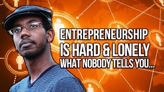 How to Become an Entrepreneur: What Nobody Tells You About Entrepreneurship