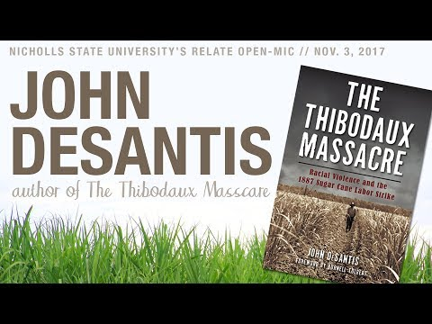 Reconciling History  John DeSantis and the Thibodaux Massacre